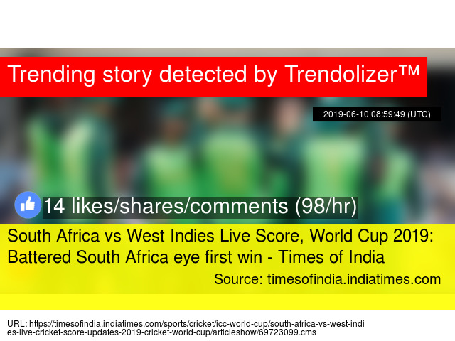 South Africa vs West Indies Live Score, World Cup 2019: Battered