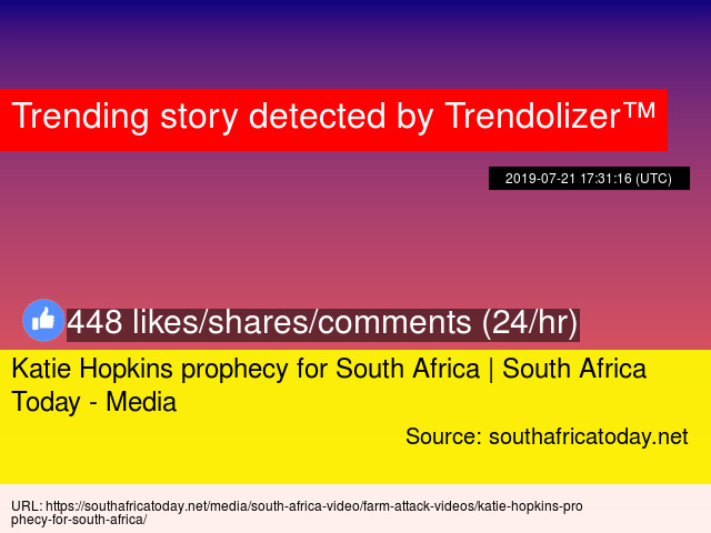 Katie Hopkins prophecy for South Africa | South Africa Today - Media