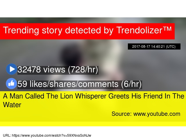 A man called the lion whisperer greets his friend in the water m4hsunfo