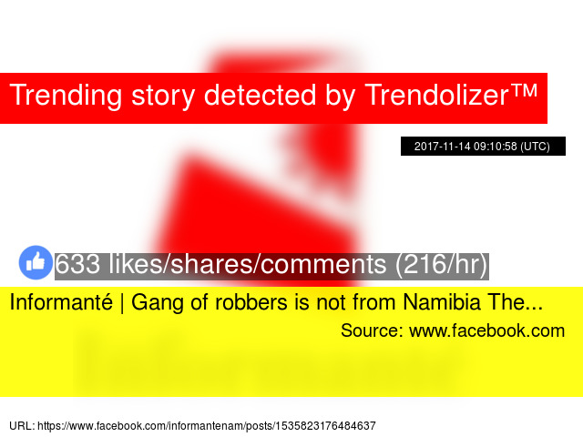 informanté | gang of robbers is not from namibia the