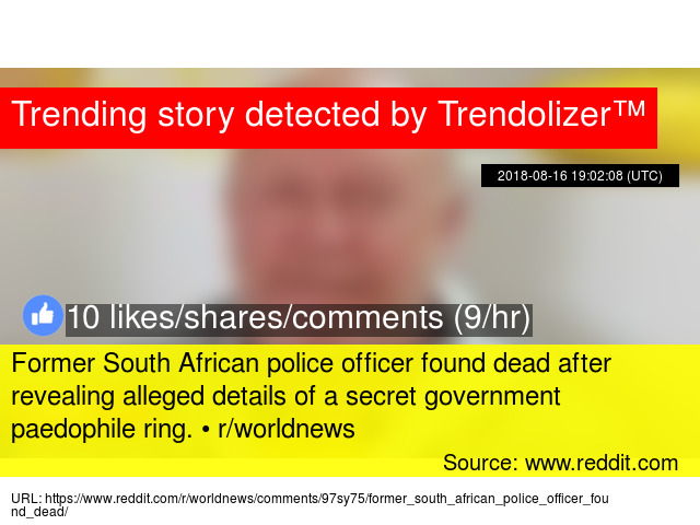 former south african police officer found dead after revealing